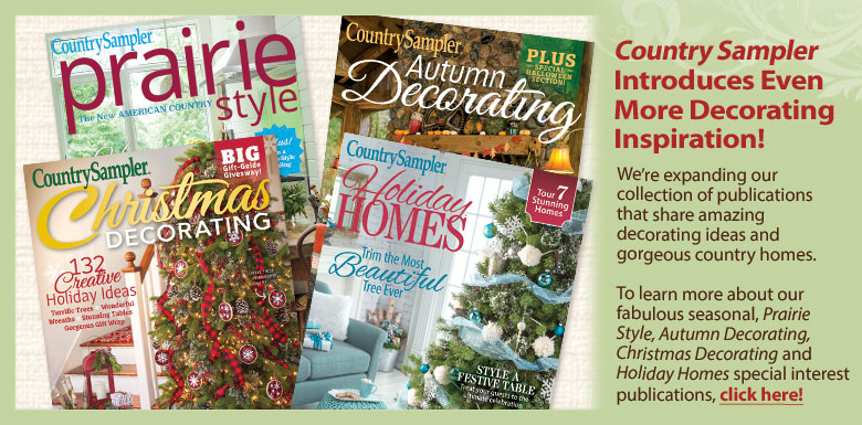 Country Sampler's Special Issues