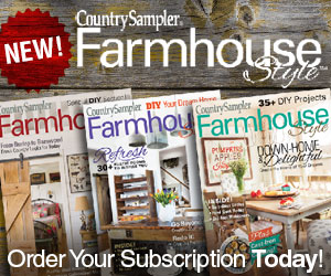 Subscribe to Farmhouse Style today!