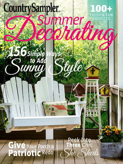 Country Sampler | Country Sampler\'s Summer Decorating 2017