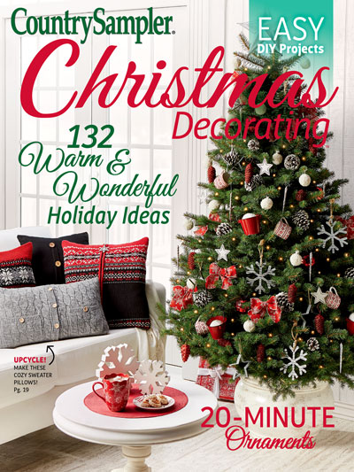 order the country sampler christmas decorating 2017 issue - 2017 Christmas Decorating Ideas